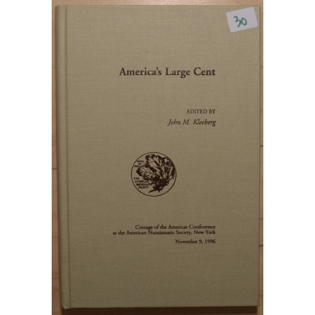 America's Large Cent, edited by John M. Kleeberg