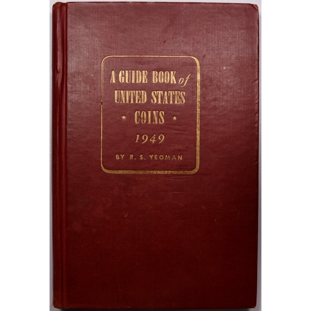 A Guide Book of United States Coins, 1949: Red Book 3rd Edition by R.S. Yeoman