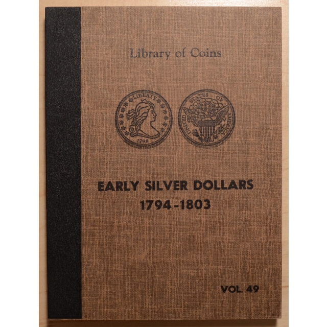 Library of Coins Volume 49, Early Silver Dollars (1794-1803)