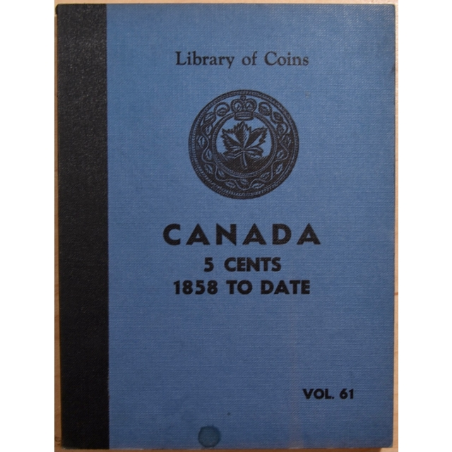 Library of Coins Volume 61, Canada 5 Cents (1858 to Date)