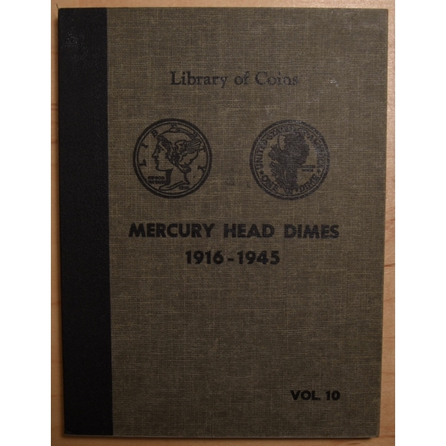 Library of Coins Volume 10, Mercury Head Dimes, 1916-1945