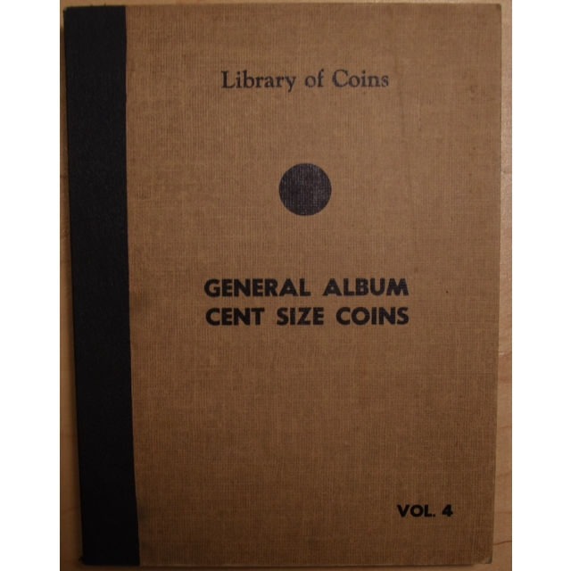 Library of Coins Volume 4, General Album for Cent Size Coins