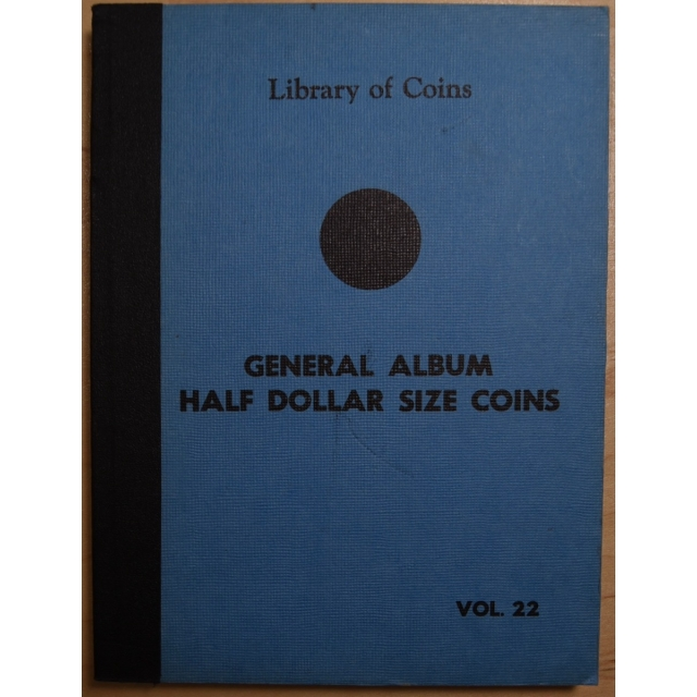 Library of Coins Volume 22, General Album for Half Dollar Size Coins