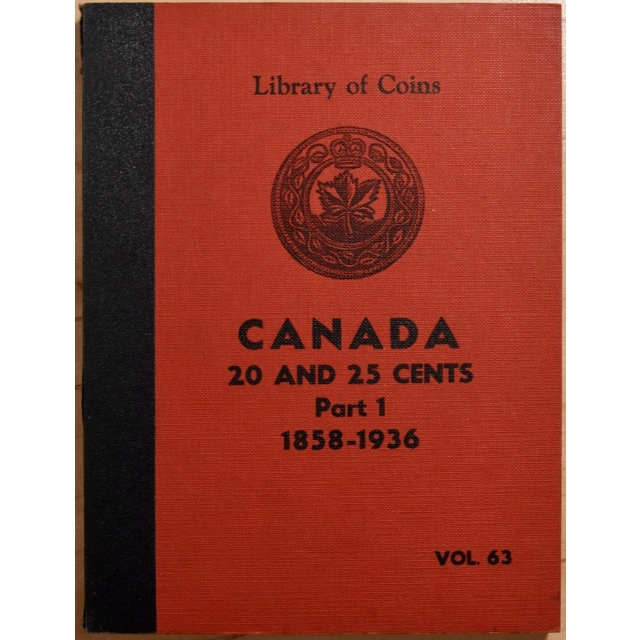 Library of Coins Volume 63, Canada 20 and 25 Cents, Part 1 (1858-1936) (1 of 2)