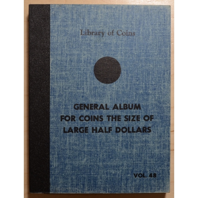 Library of Coins Volume 48, General Album for Coin The Size of Large Half Dollars