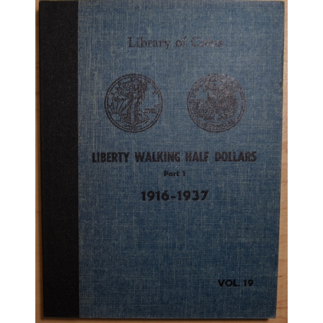 Library of Coins Volumes 19 and 20, Liberty Walking Half Dollars, Parts 1 and 2, 1916-1947