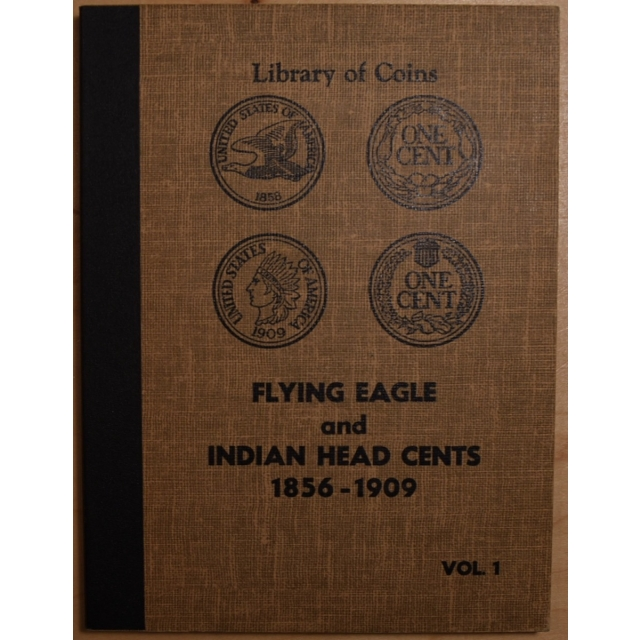 Library of Coins Volume 1, Flying Eagle and Indian Head Cents, 1856-1909