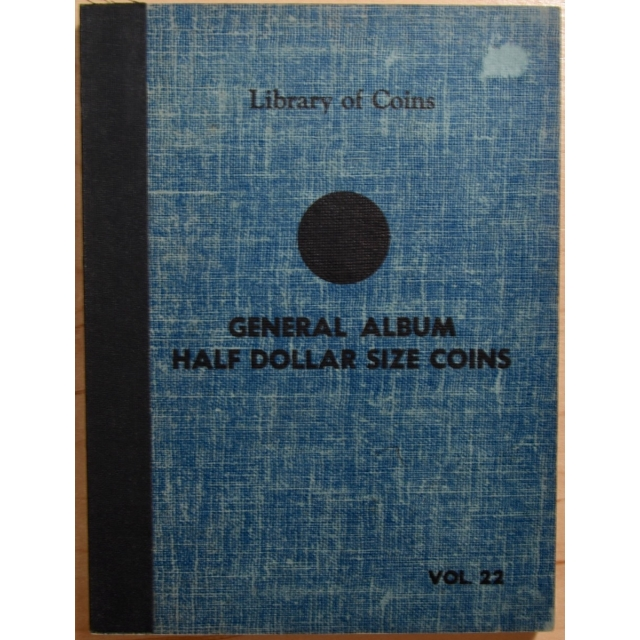 Library of Coins Volume 22, General Album for Half Dollar Size Coins (1 of 2)