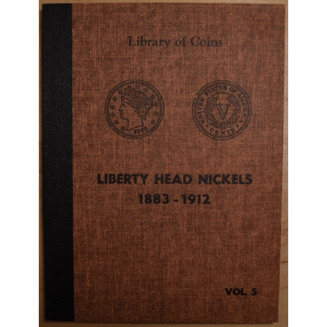 Library of Coins Volume 5, Liberty Head Nickels, 1883-1912