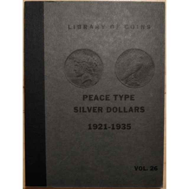 Library of Coins Volume 26, Peace Type Silver Dollars (1921-1935) (2 of 2)