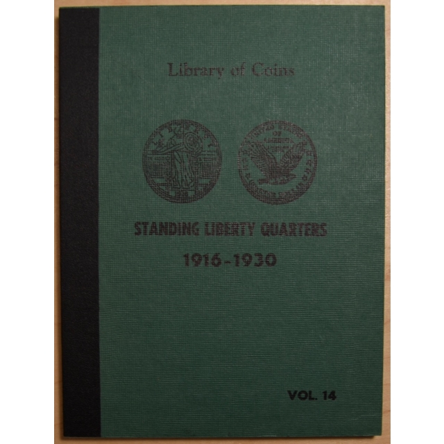 Library of Coins Volume 14, Standing Liberty Quarters, 1916-1930