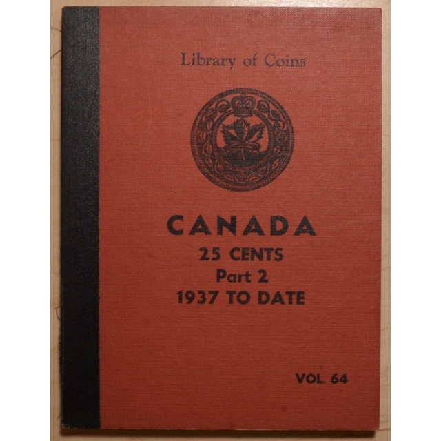 Library of Coins Volume 64, Canada 25 Cents, Part 2 (1937 to Date)