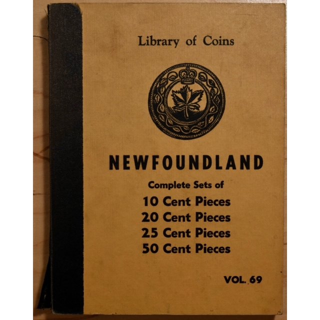 Library of Coins Volume 69, Newfoundland Complete Sets of 10c, 20c, 25c and 50c Pieces