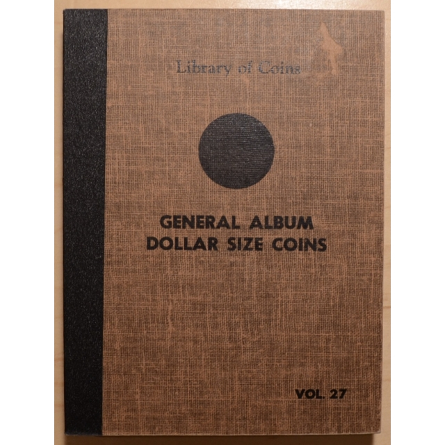 Library of Coins Volume 27, General Album, Dollar Size Coins