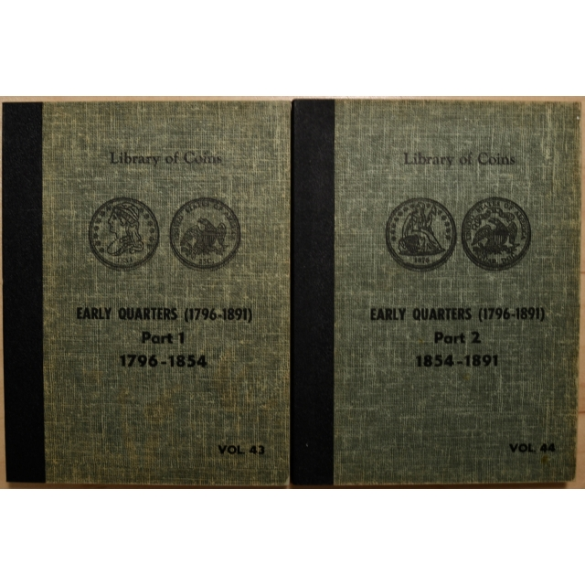 Library of Coins Volumes 43 and 44, Early Quarters (1796-1891) Parts 1 and 2 Complete