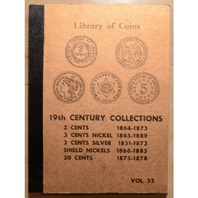 Library of Coins Volume 35, 19th Century Collections (2 Cents, 3CN, 3CS, Shield Nickels, 20 Cents)